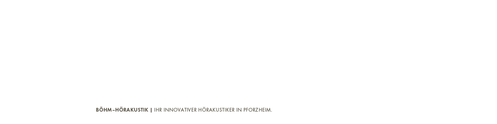 Slider Böhm-Hörakustik Text